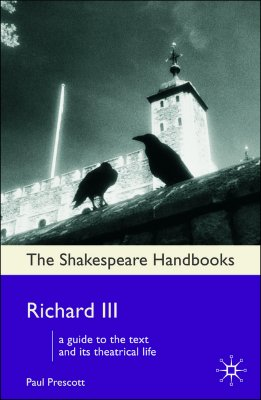 Richard III By Prescott, Paul