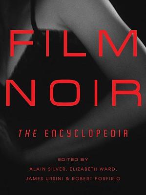 Film Noir By Silver, Alain/ Ward, Elizabeth/ Ursini, James