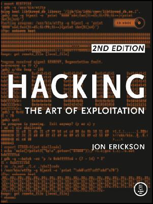 Hacking By Erickson, Jon
